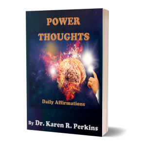 Power Thoughts Daily Affirmations Dr Karen Perkins